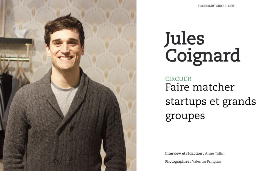Jules Coignard, Circul'R : faire matcher startups et grands groupes