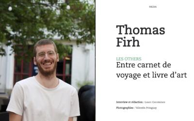 Thomas Firh, Les Others : entre carnet de voyage et livre d'art
