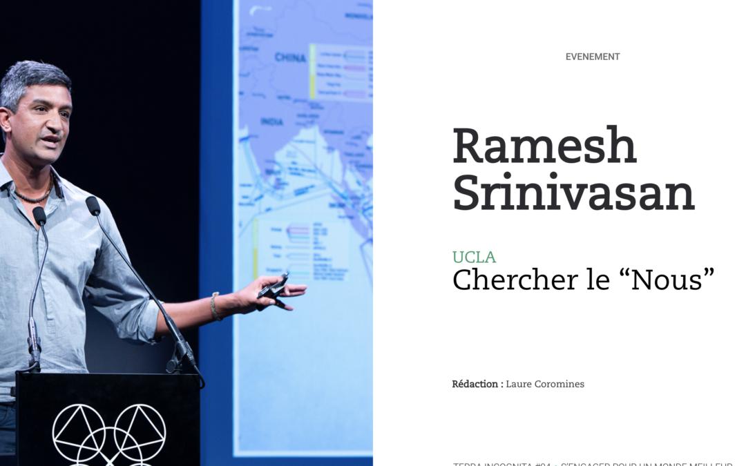 "Ramesh Srinivasan, UCLA : Chercher le ""Nous"""