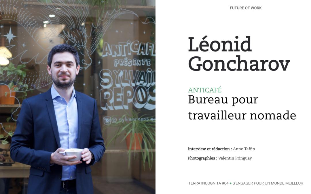 Leonid Goncharov, Anticafé : bureau pour travailleur nomade