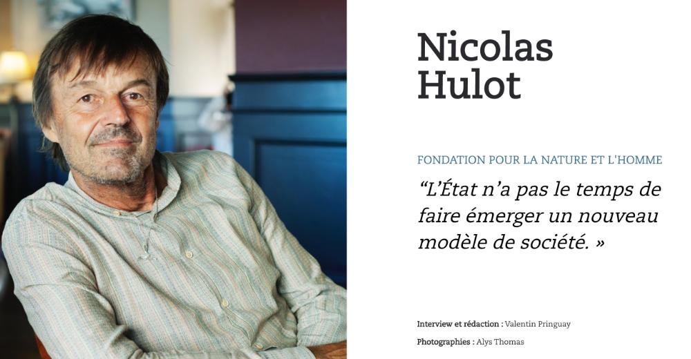 """Nicolas Hulot : """"L'État n'a pas le temps de faire émerger un nouveau modèle de société. »"""